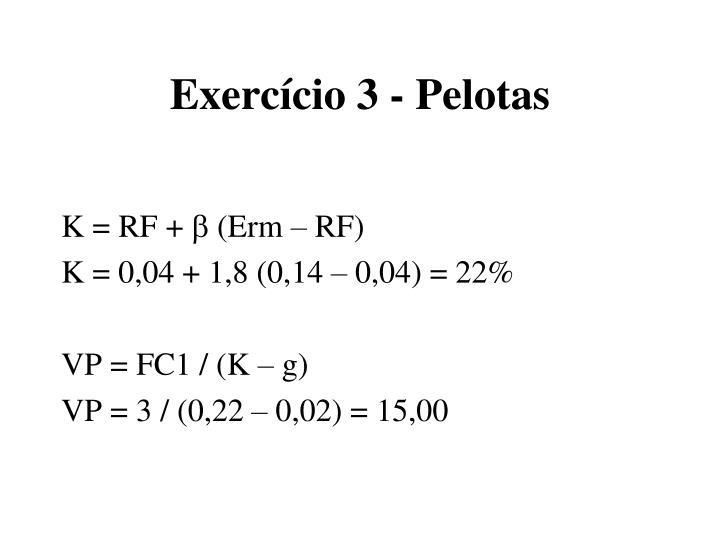Exercício 3 - Pelotas