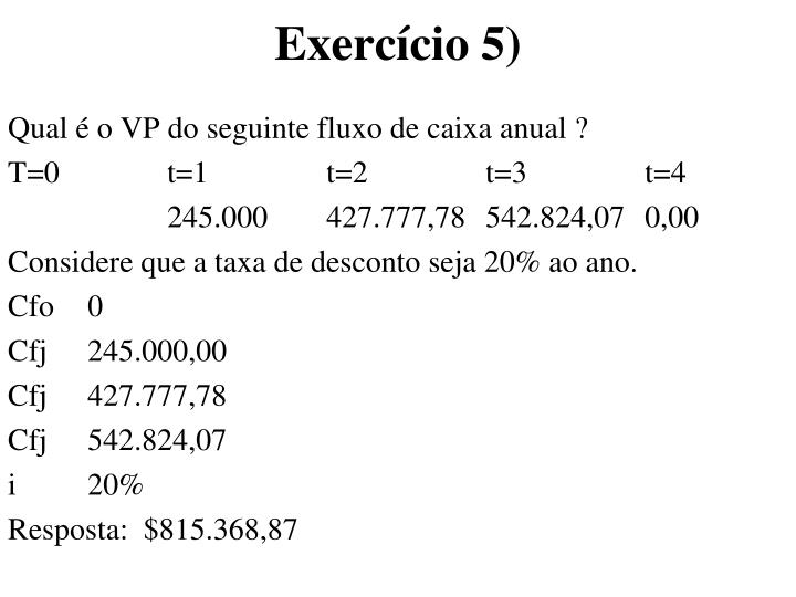 Exercício 5)