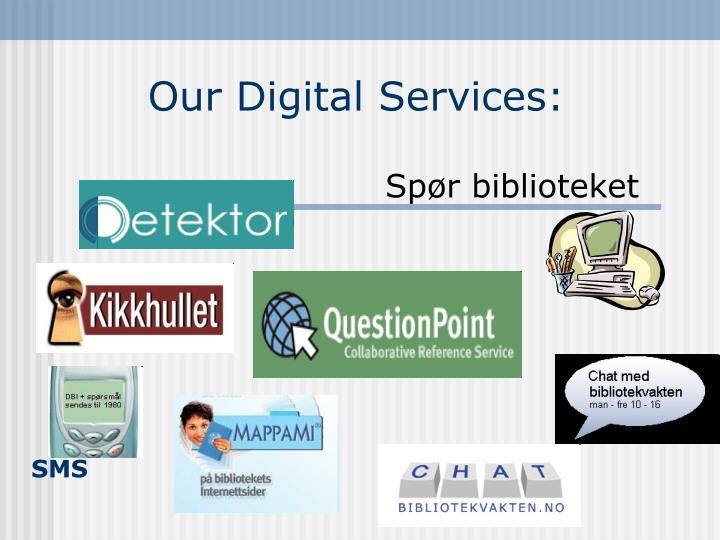 Our digital services