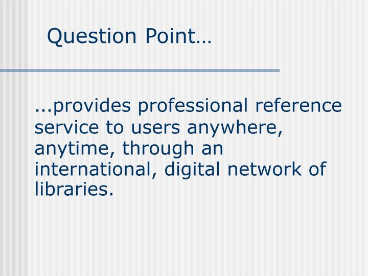 Question Point…