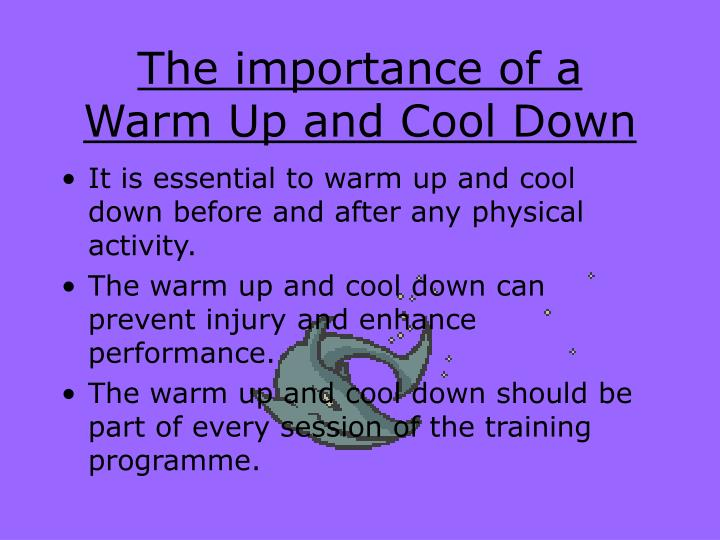 the importance of a warm up and cool down n.