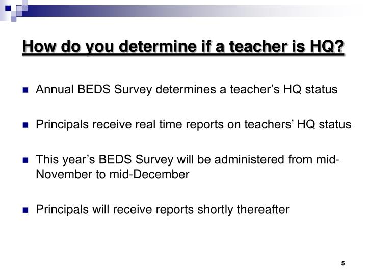 How do you determine if a teacher is HQ?