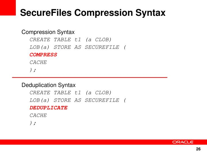 SecureFiles Compression Syntax