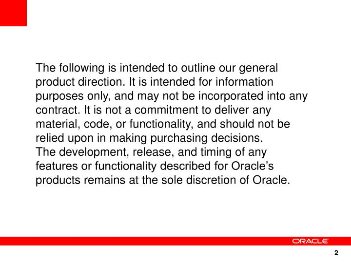 The following is intended to outline our general product direction. It is intended for information p...