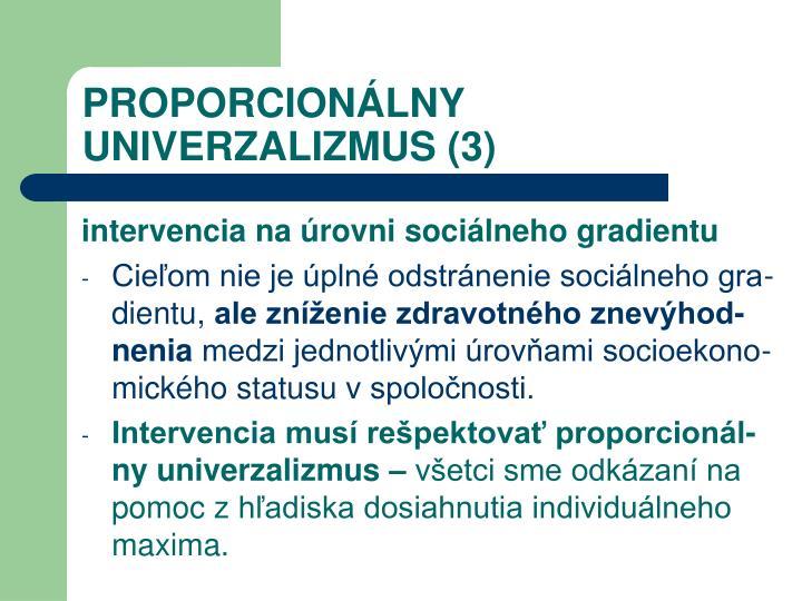 PROPORCIONÁLNY UNIVERZALIZMUS (3)