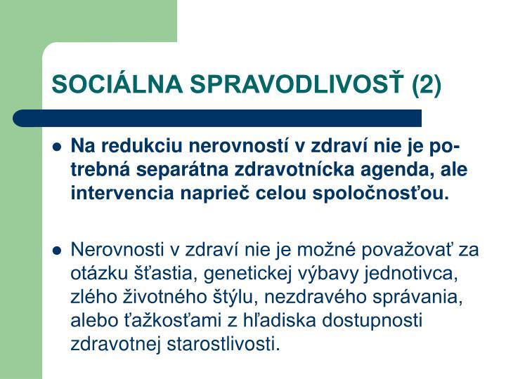 SOCIÁLNA SPRAVODLIVOSŤ (2)