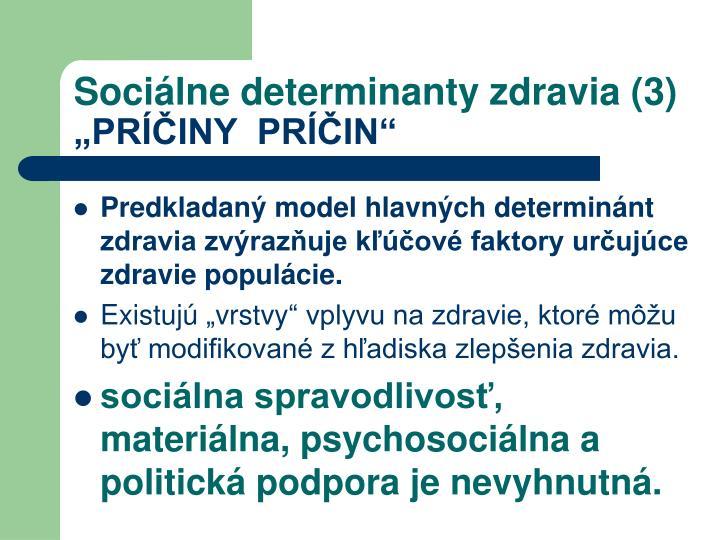 Sociálne determinanty zdravia (3)