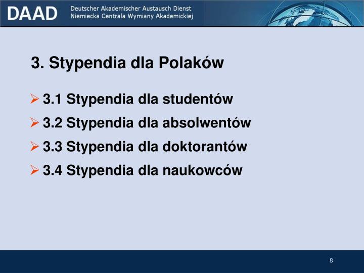 3. Stypendia dla Polaków