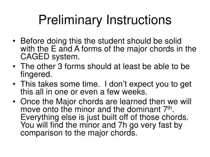 Preliminary instructions