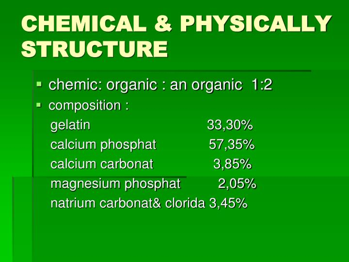 CHEMICAL & PHYSICALLY STRUCTURE