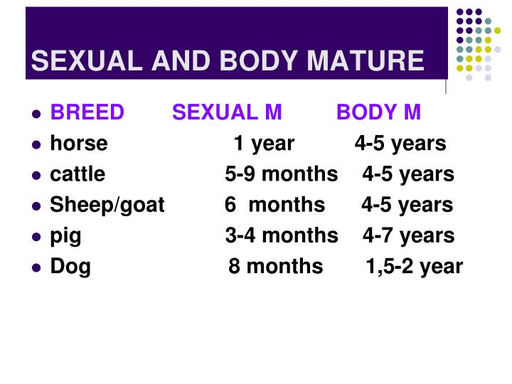 SEXUAL AND BODY MATURE