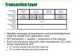 transaction layer