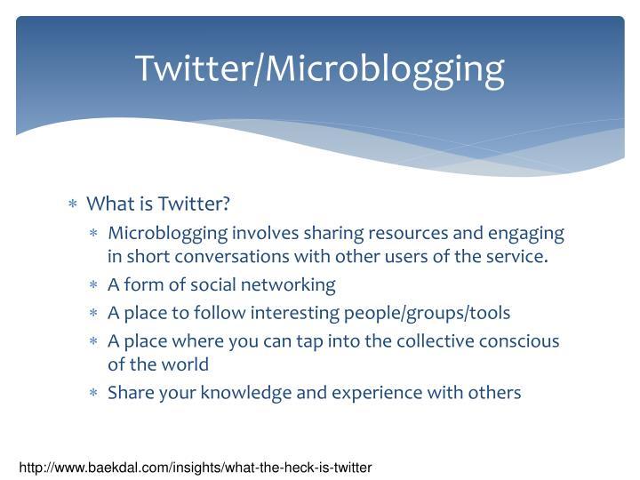 Twitter/Microblogging