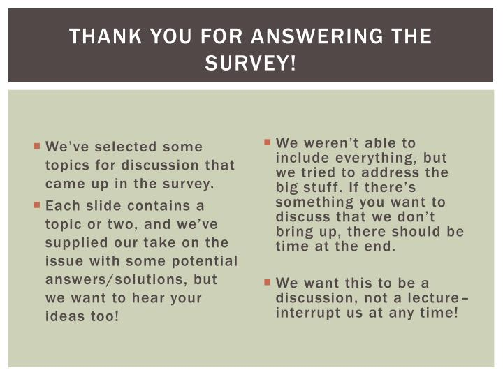 Thank you for answering the survey
