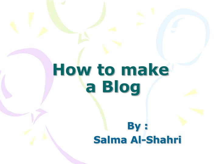 how to make a blog n.