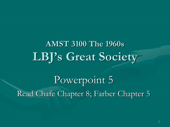 amst 3100 the 1960s lbj s great society