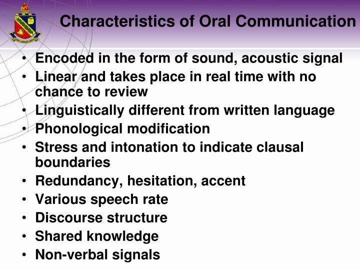 Characteristics of oral communication