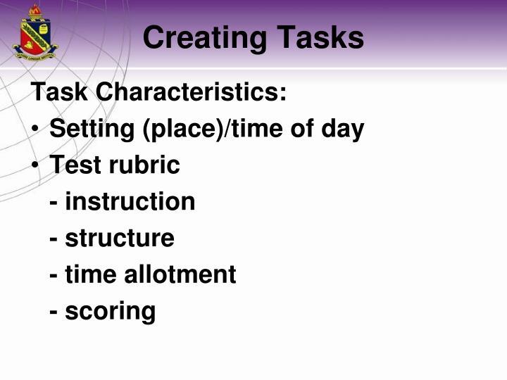 Task Characteristics: