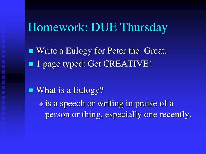 Homework: DUE Thursday