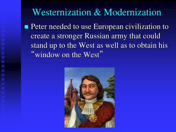 Westernization & Modernization