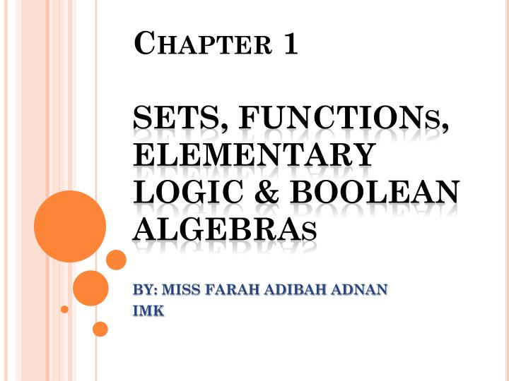 Chapter 1 sets functions elementary logic boolean algebras