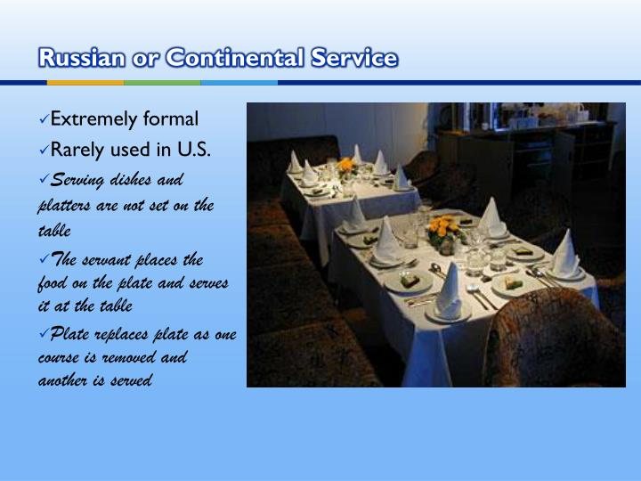 Russian or Continental Service