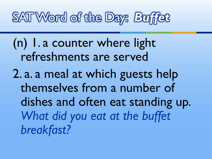 Sat word of the day buffet