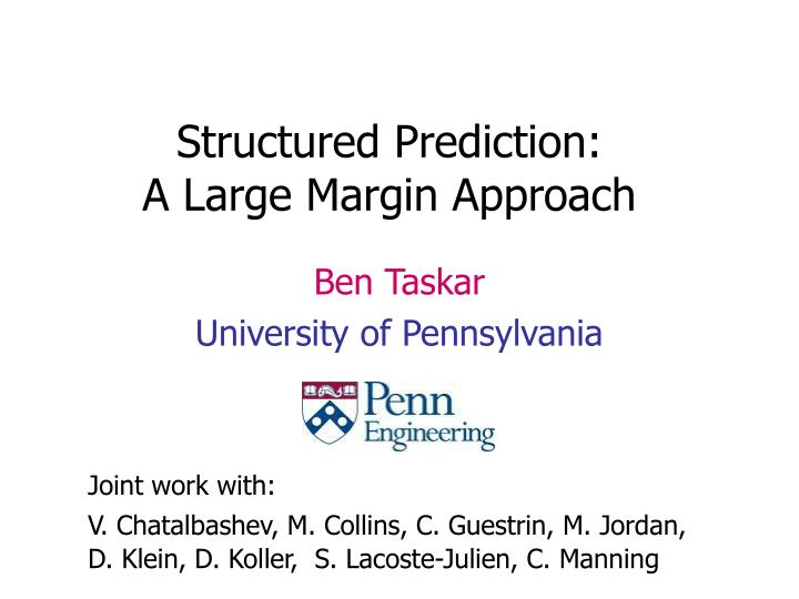 structured prediction a large margin approach n.