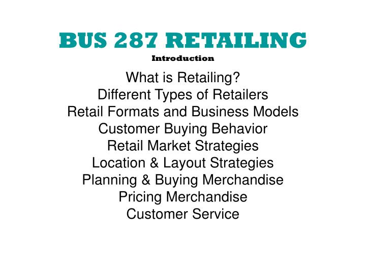 bus 287 retailing introduction n.