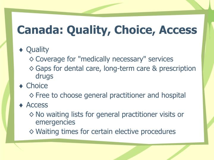 an overview of the canadian health system and the canadian health care act Canada's health care system is a group of socialized health insurance plans that provides coverage to all canadian citizens it is publicly funded and administered on a provincial or territorial basis, within guidelines set by the federal government.