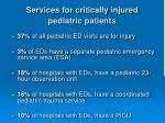 services for critically injured pediatric patients