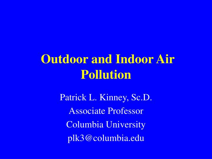 outdoor and indoor air pollution n.