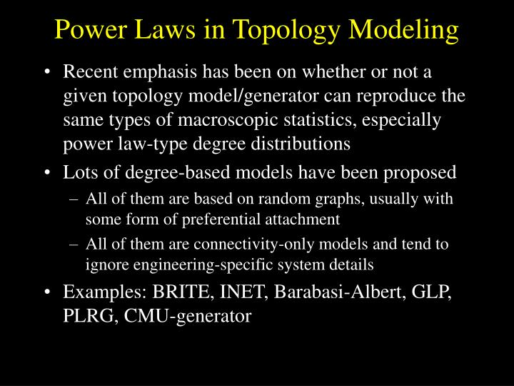Power Laws in Topology Modeling