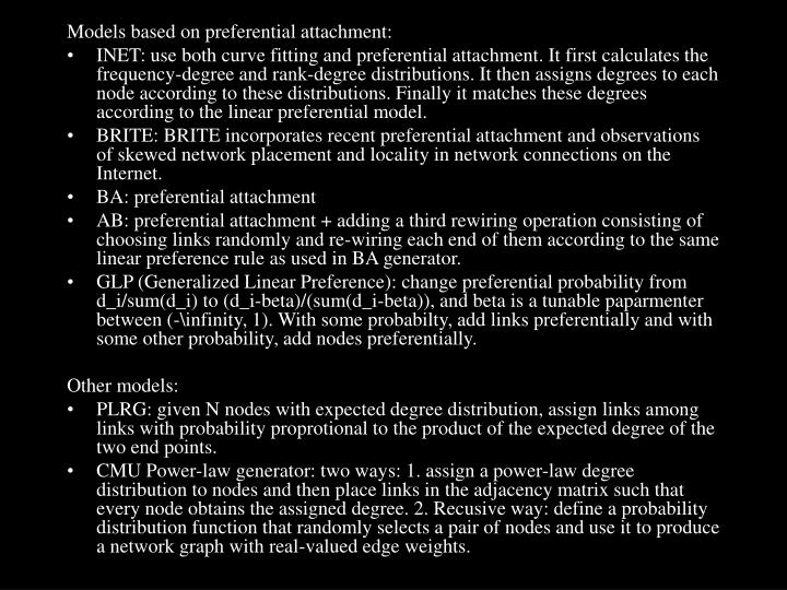 Models based on preferential attachment: