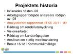 projektets historia