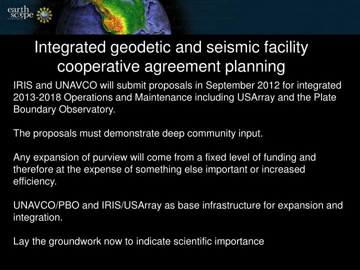 Integrated geodetic and seismic facility cooperative agreement planning