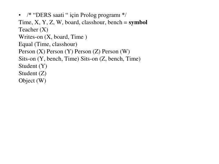 """/* """"DERS saati """" için Prolog programı */"""