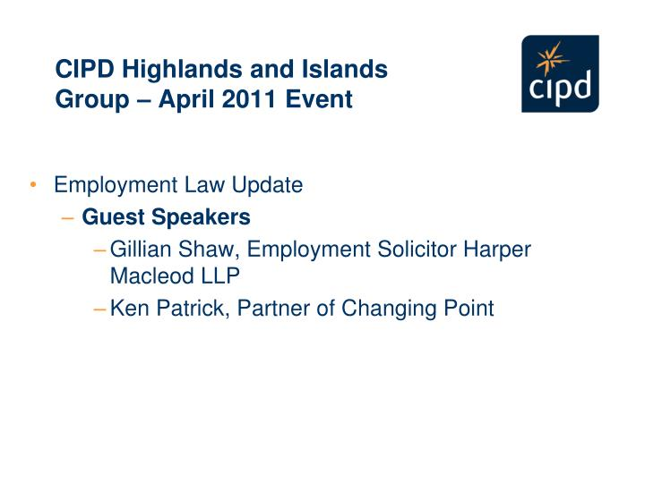 CIPD Highlands and Islands Group – April 2011 Event