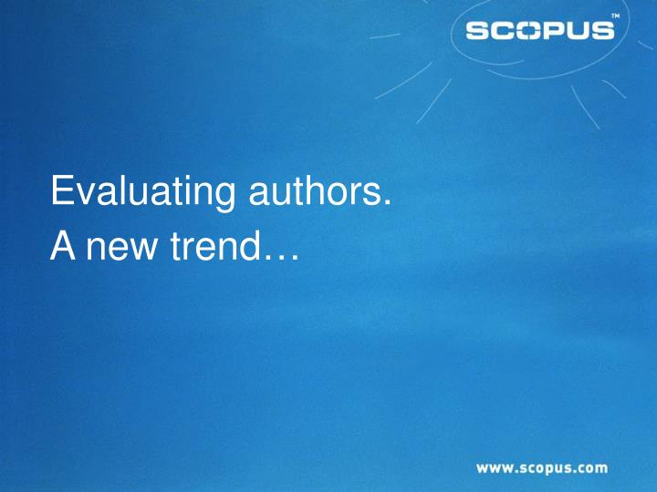 Evaluating authors.