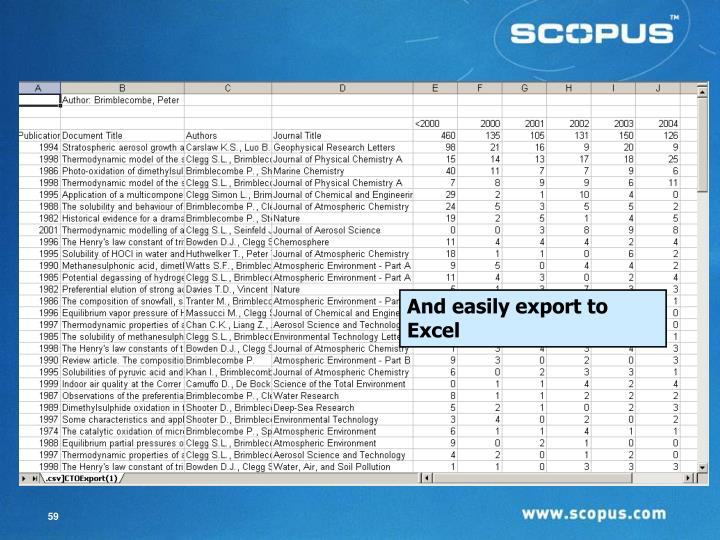 And easily export to Excel