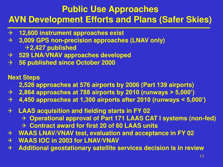 Public Use Approaches
