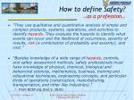 how to define safety as a profession