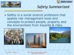 safety summarized