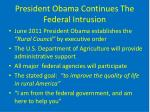 president obama continues the federal intrusion