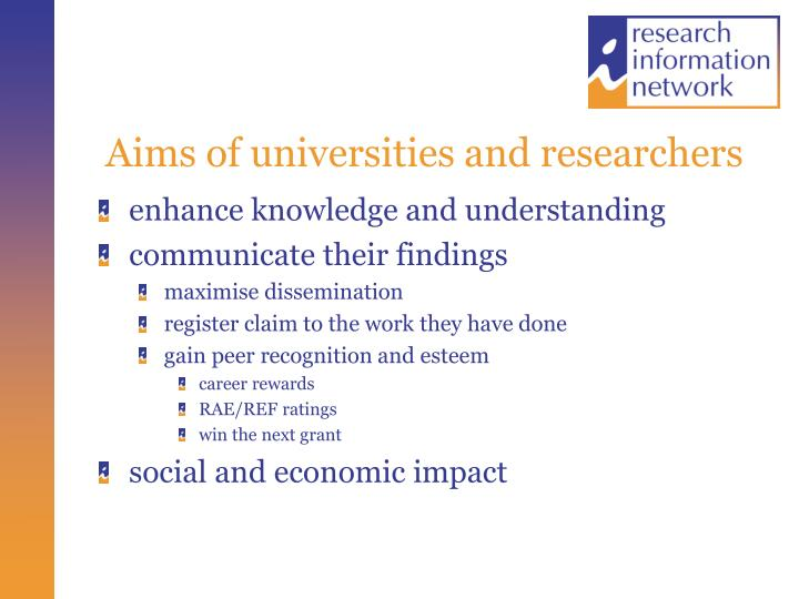 Aims of universities and researchers