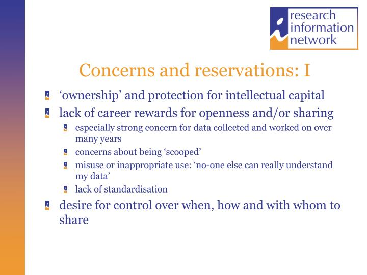 Concerns and reservations: I