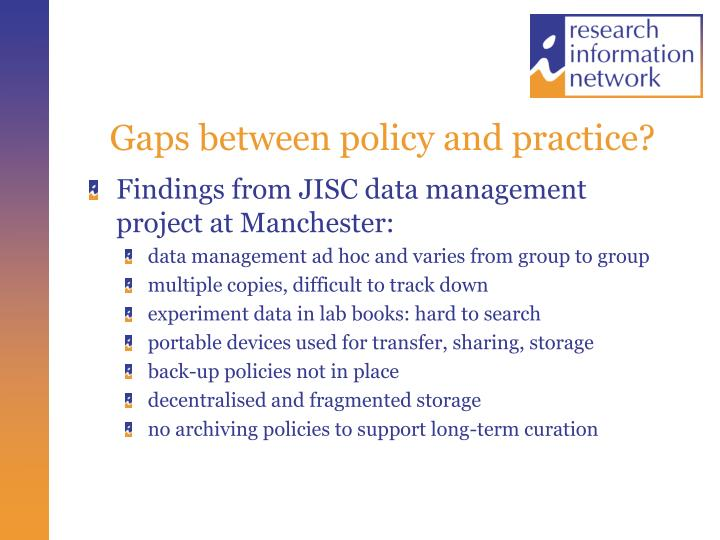 Gaps between policy and practice?