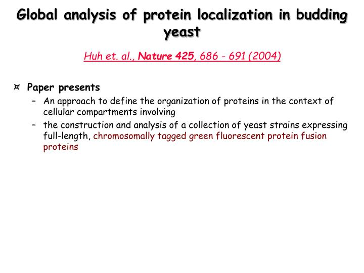 Global analysis of protein localization in budding yeast