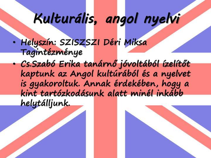 Kulturális, angol nyelvi