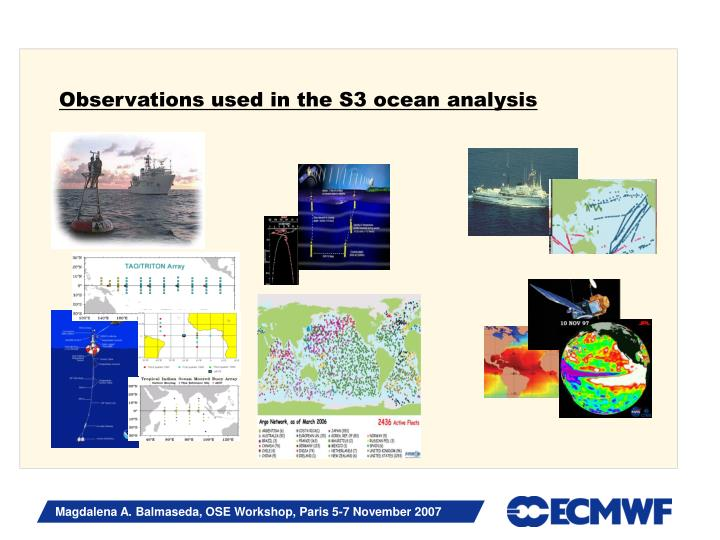 Observations used in the S3 ocean analysis